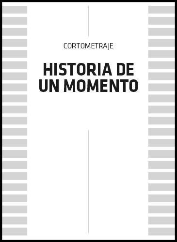 Historia de un momento cartel