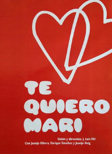 Te quiero Mari cartel